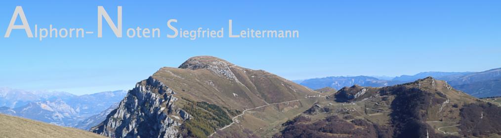 Alphornnoten Siegfried Leitermann